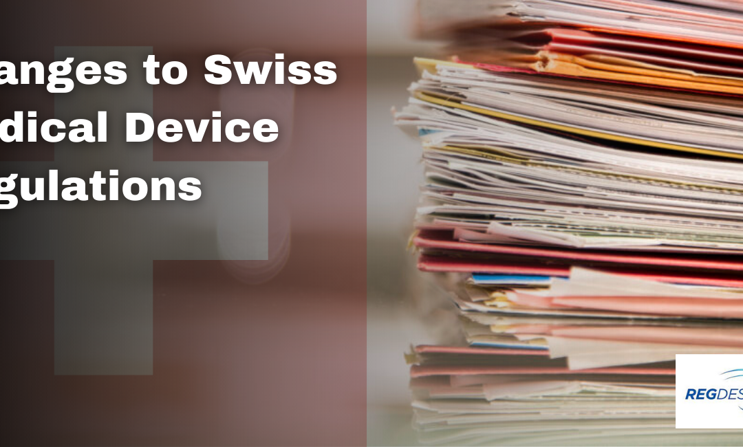 Changes to the Swiss Medical Device Regulation