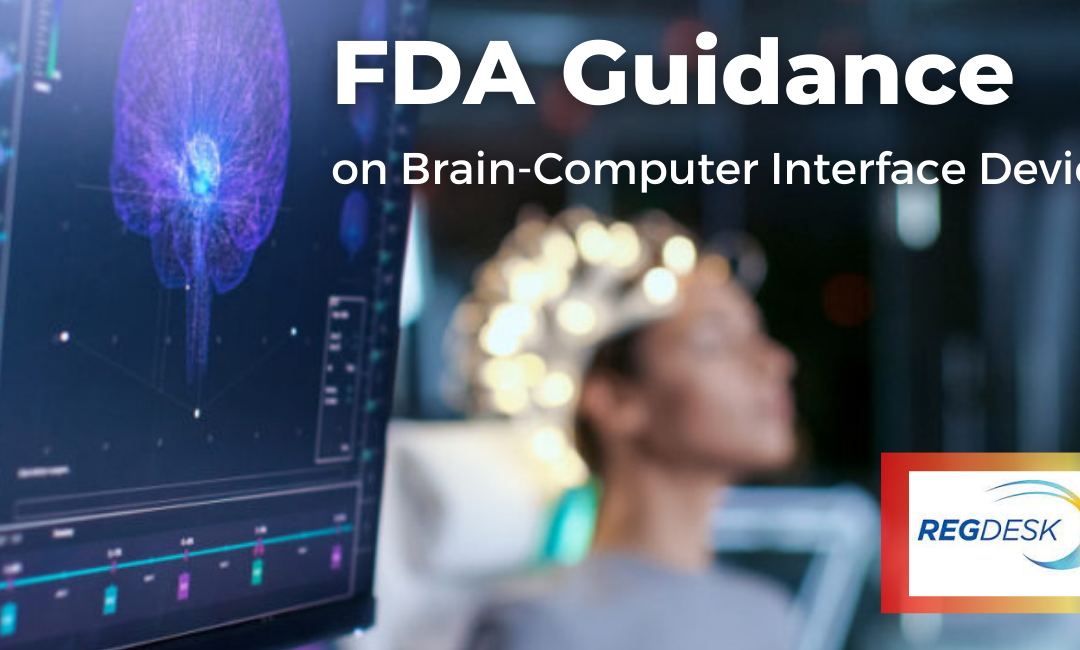 FDA Guidance on Implanted Brain-Computer Interface Devices
