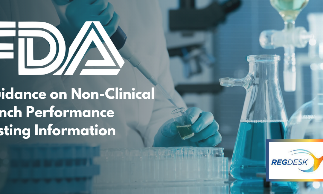 FDA Guidance on Non-Clinical Bench Performance Testing Information