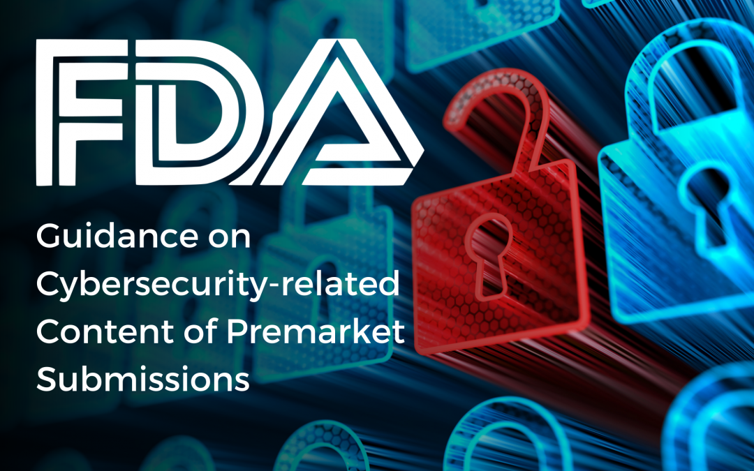 FDA Guidance on Cybersecurity-related Content of Premarket Submissions