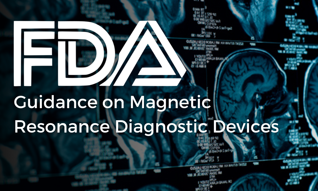 FDA Guidance on Magnetic Resonance Diagnostic Devices