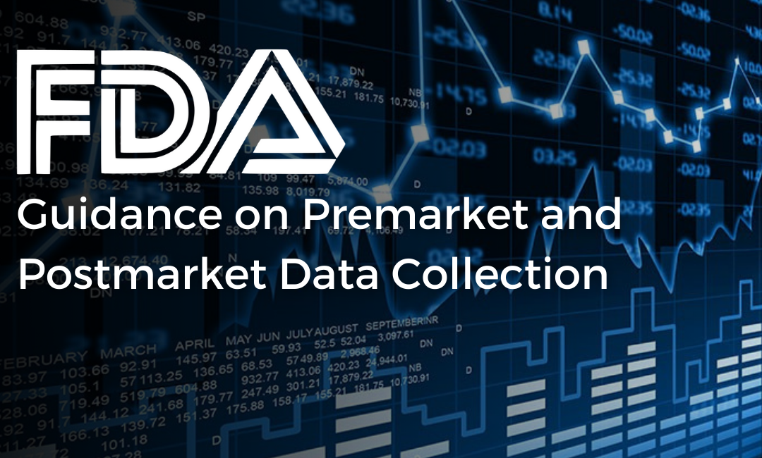 FDA Guidance on Premarket and Postmarket Data Collection