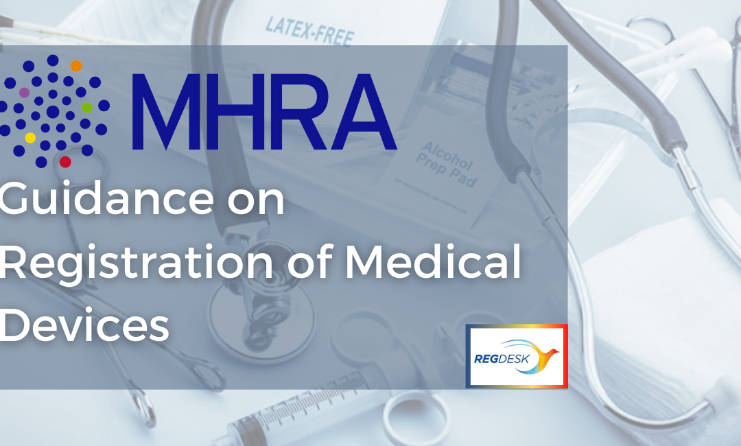 MHRA Guidance on Registration of Medical Devices
