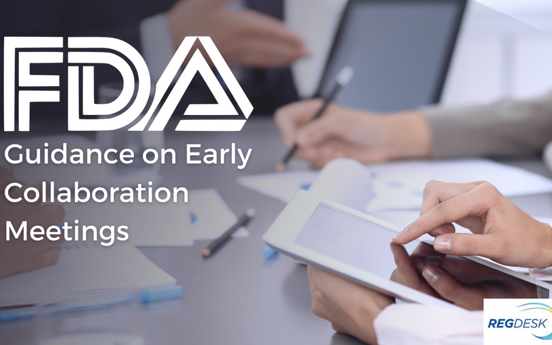 FDA Guidance on Early Collaboration Meetings