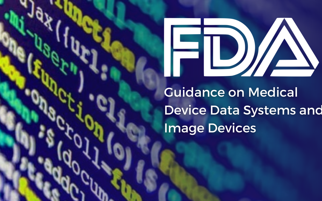 FDA Guidance on Medical Device Data Systems and Image Devices