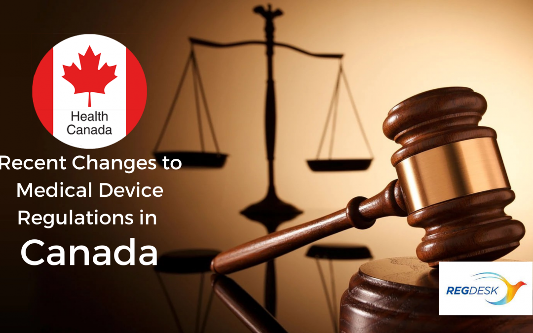 Recent Changes to Medical Device Regulations in Canada