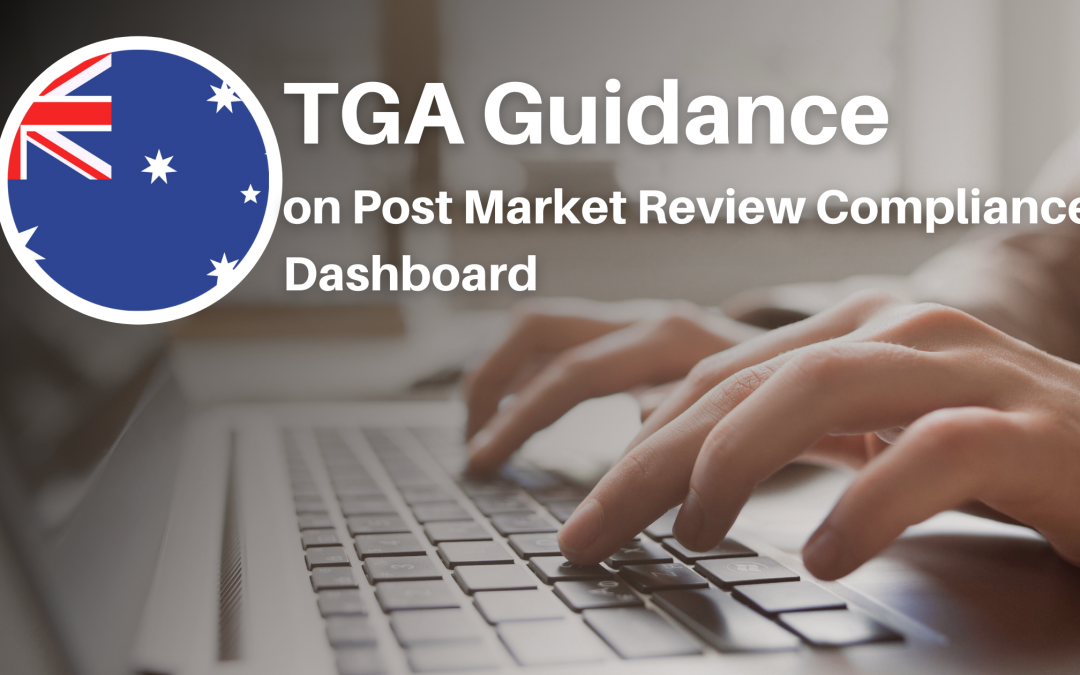 TGA Guide on Post Market Review Compliance Dashboard