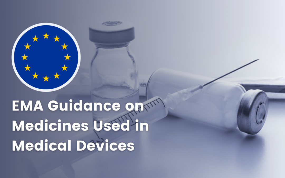EMA Guidance on Medicines Used in Medical Devices