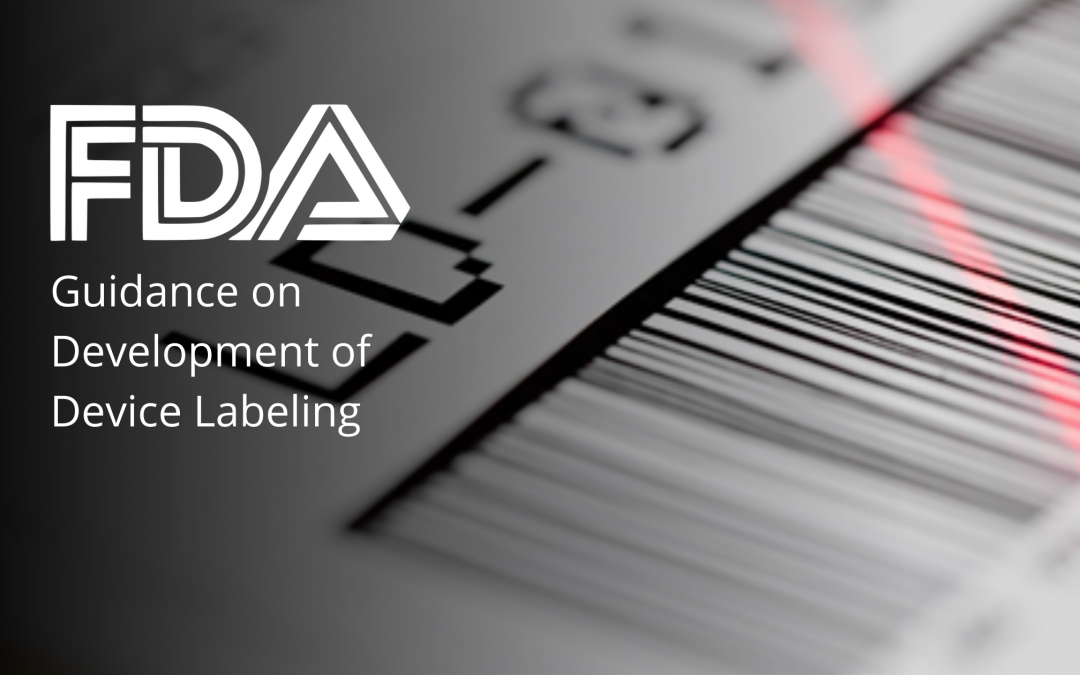 FDA Guidance on Development of Medical Device Labeling
