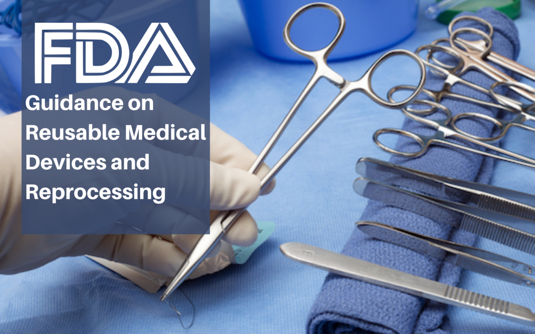 FDA on Reusable Medical Devices and Reprocessing