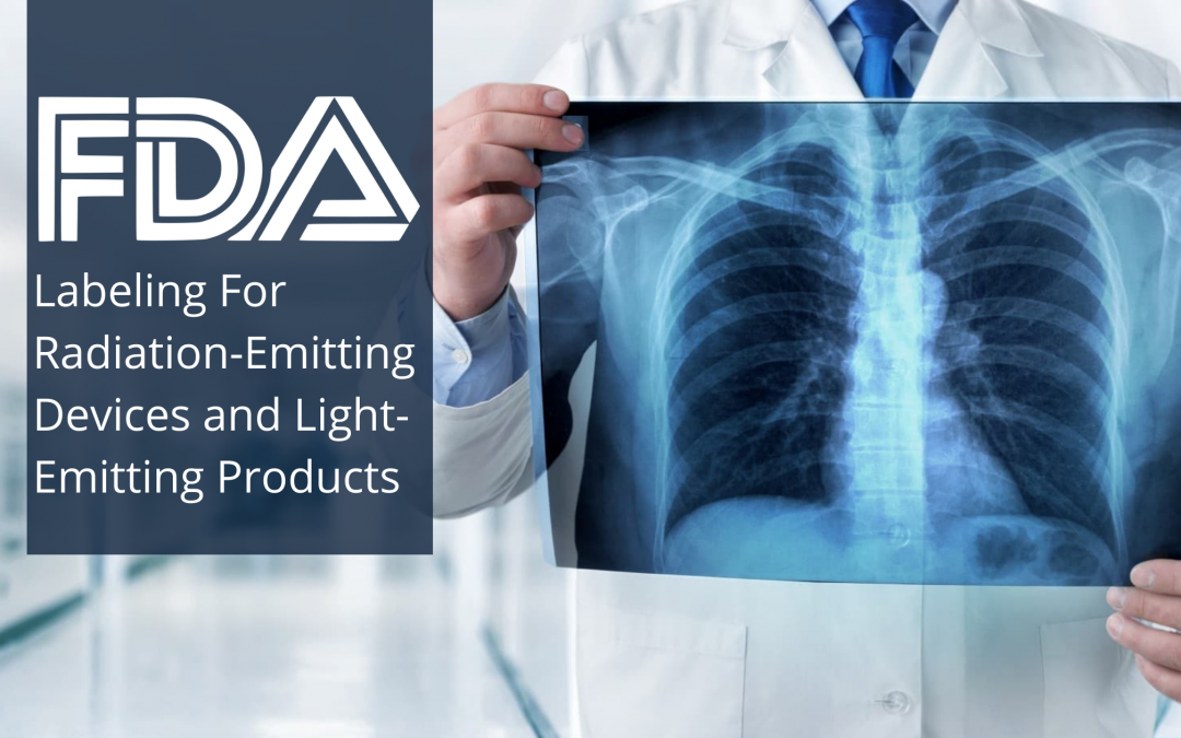 FDA on Labeling For Radiation-Emitting Devices and Light-Emitting Products
