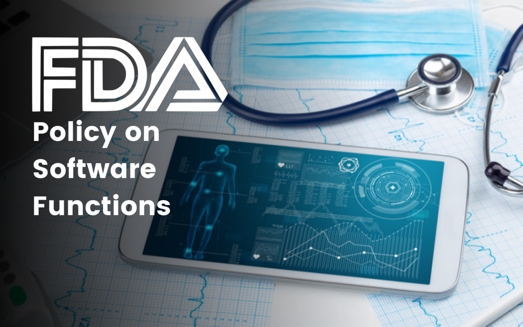 FDA Policy on Software Functions
