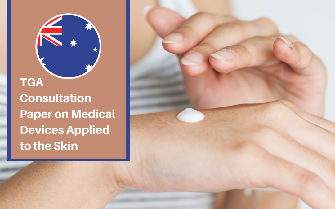 TGA Consultation Paper on Medical Devices Applied to the Skin
