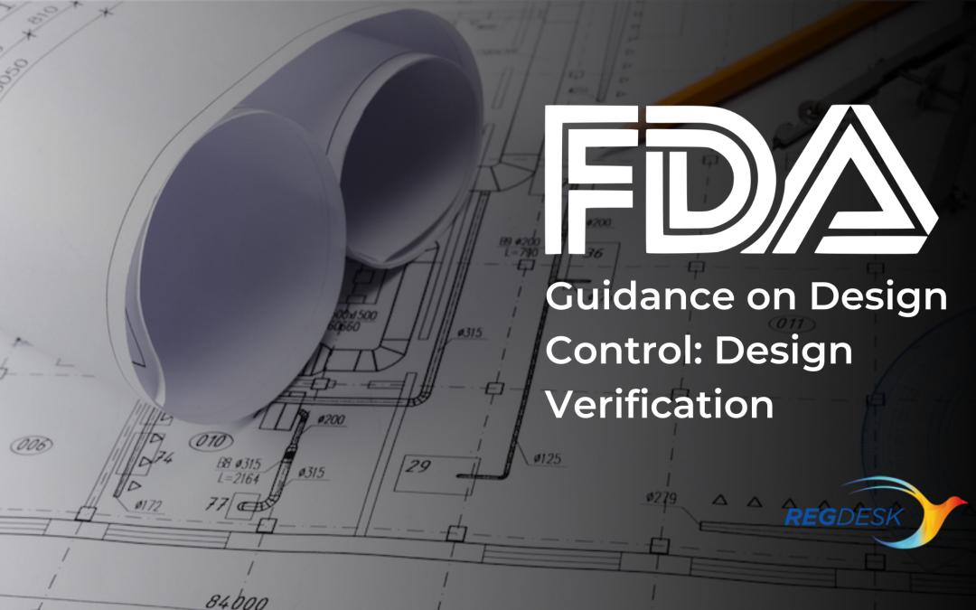 FDA Guidance on Design Control: Design Verification