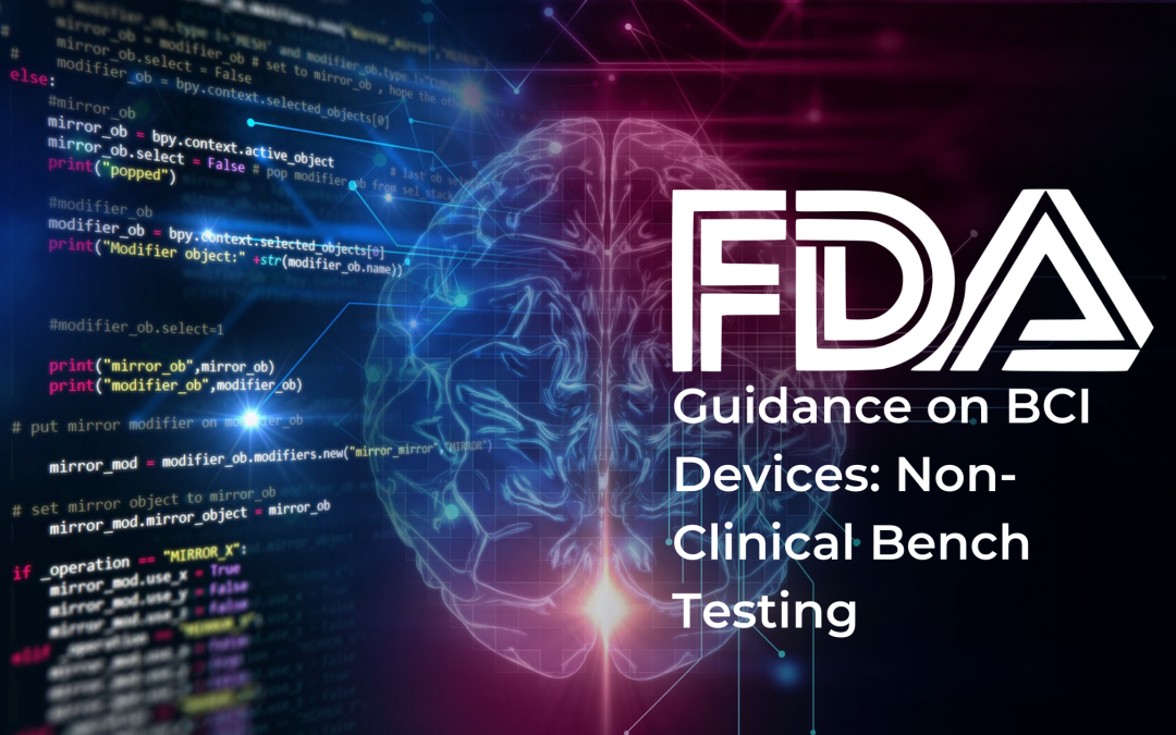FDA Guidance on BCI Devices: Non-Clinical Bench Testing