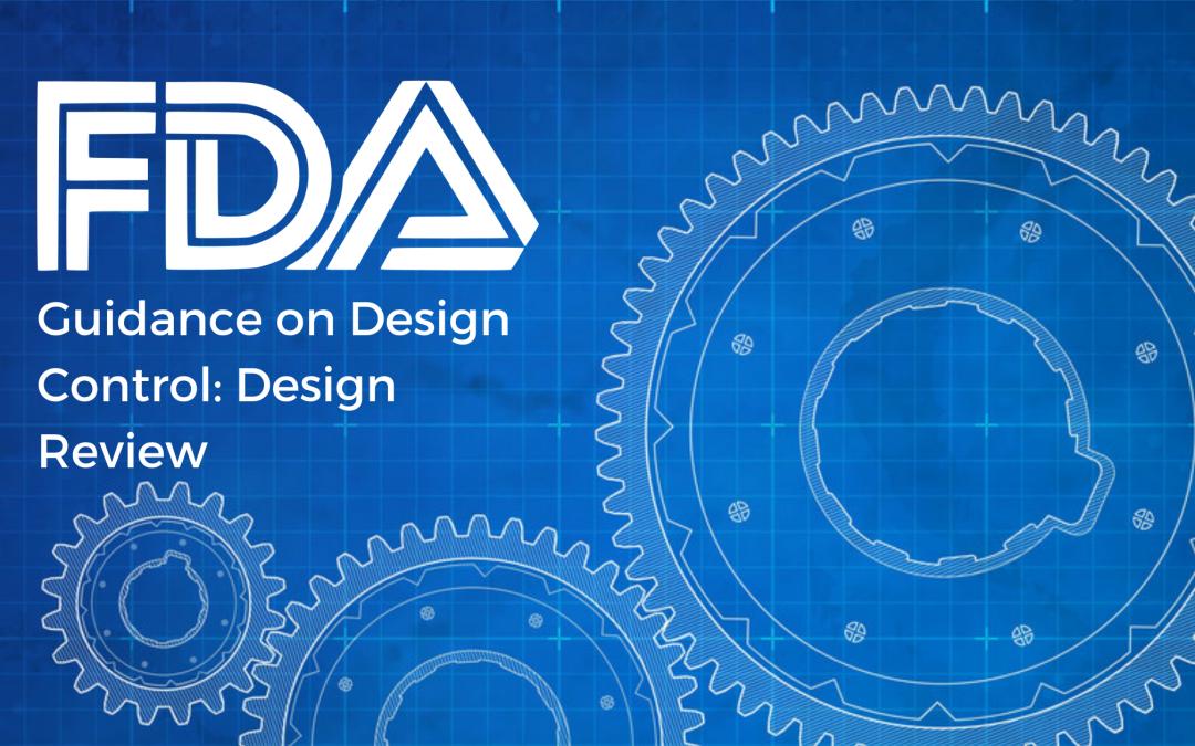 FDA Guidance on Design Control: Design Review