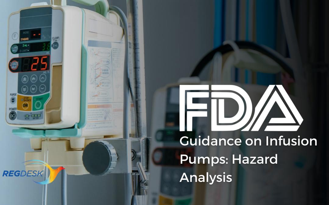 FDA Guidance on Infusion Pumps: Hazard Analysis
