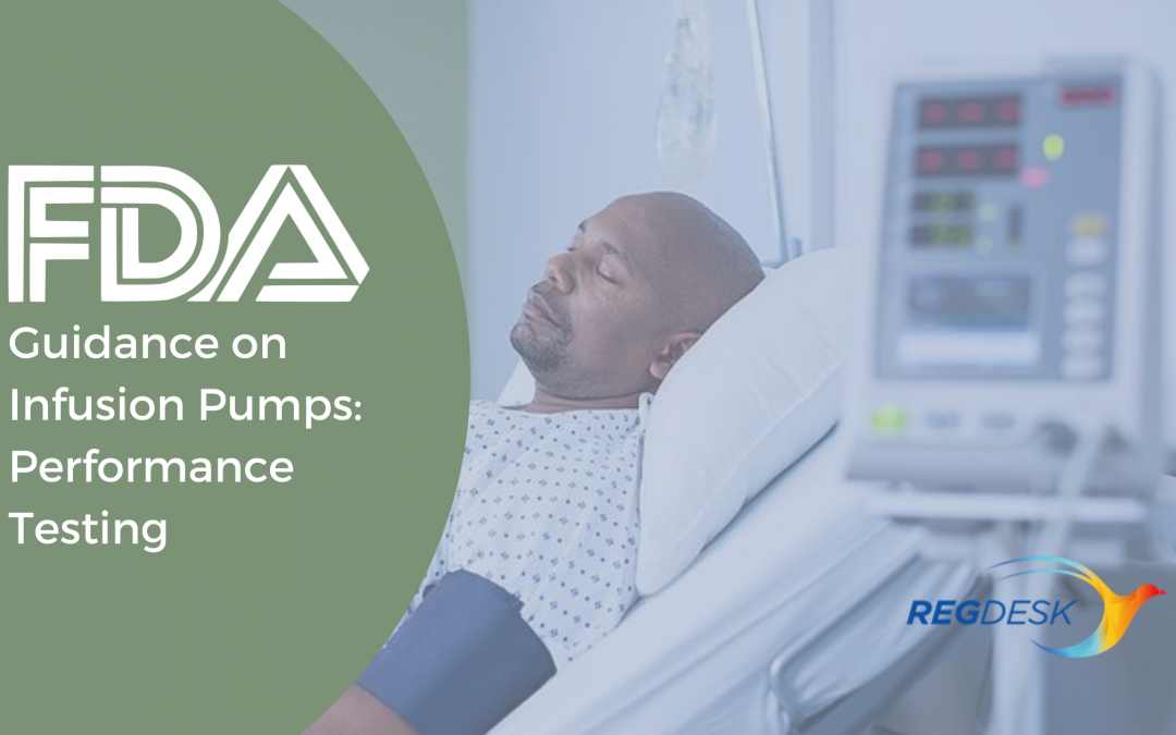 FDA Guidance on Infusion Pumps: Performance Testing