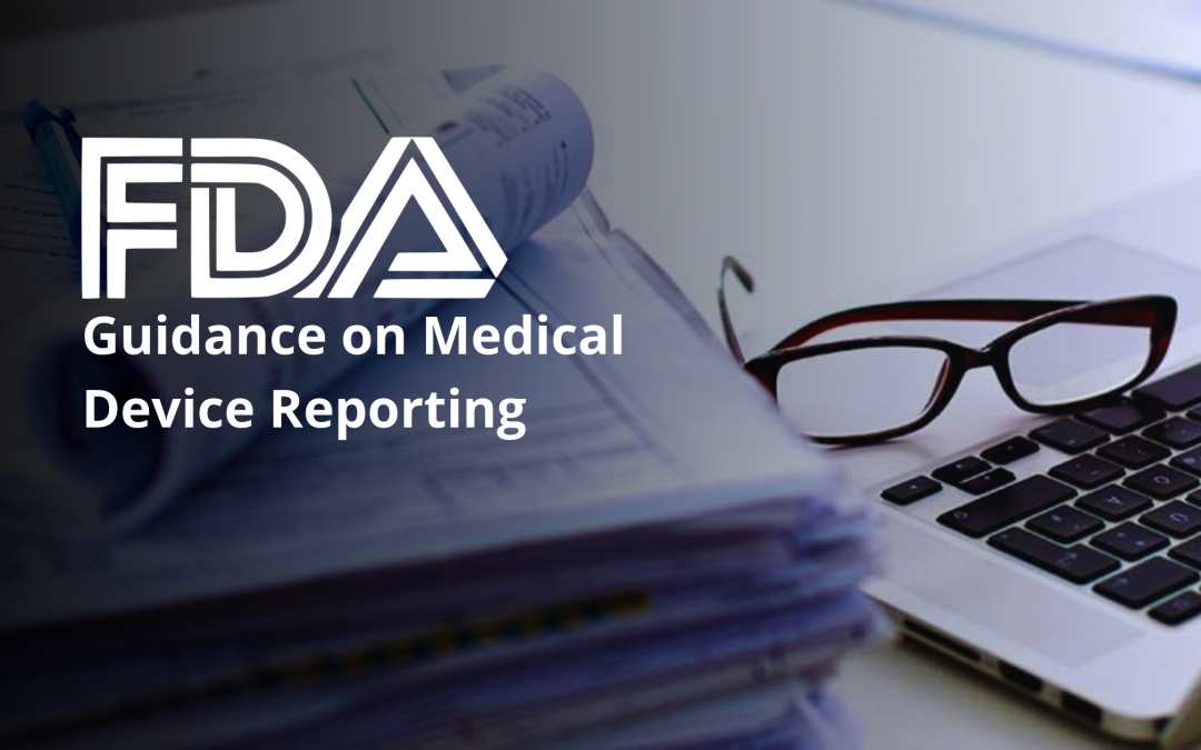 FDA Guidance on Medical Device Reporting: Written Procedures, Record-keeping and Public Disclosure