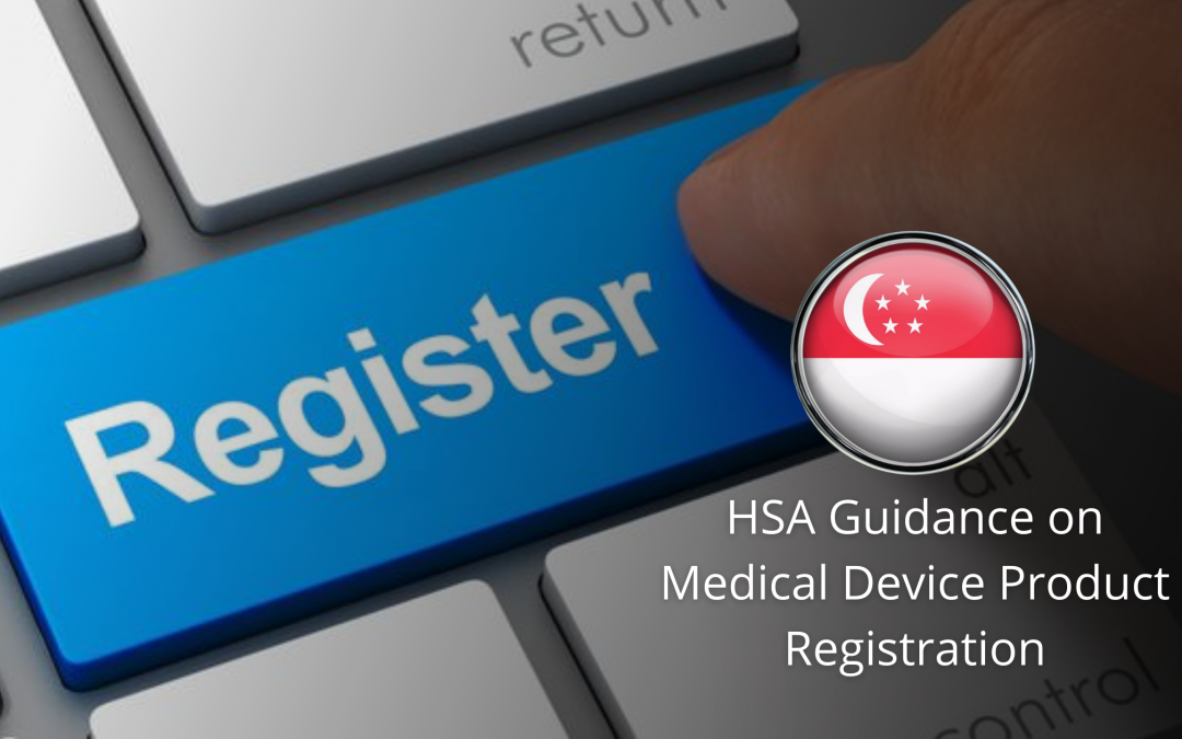HSA Guidance on Medical Device Product Registration: Class C and D