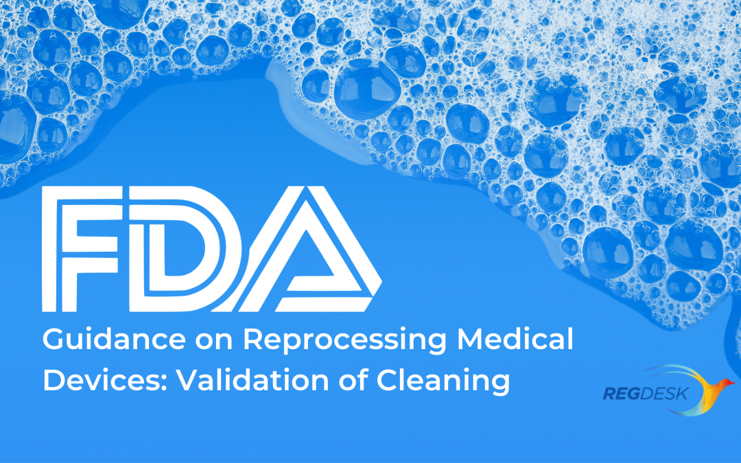 FDA Guidance on Reprocessing Medical Devices: Validation of Cleaning